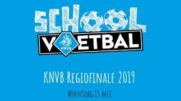 Schoolvoetbal Regiofinale 2019